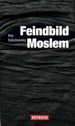 Feindbild Moslem