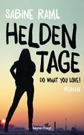 Sabine Raml: Heldentage ★★★★★
