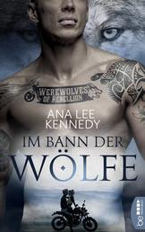 Werewolves of Rebellion - Im Bann der Wölfe
