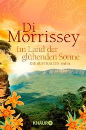 Im Land der glühenden Sonne - Die Australien-Saga