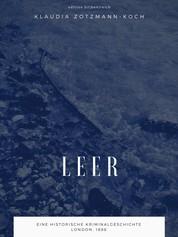 Leer - Eine historische Kriminalgeschichte