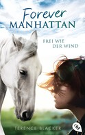 Terence Blacker: Forever Manhattan - Frei wie der Wind ★★★★