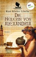 Kari Köster-Lösche: Die Heilerin von Alexandria ★★★★