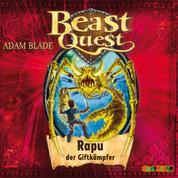 Rapu, der Giftkämpfer - Beast Quest 25