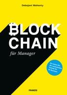 Debajani Mohanty: Blockchain für Manager
