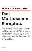 Frank Schirrmacher: Das Methusalem-Komplott ★★★