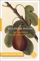 Wilhelm Hauff: Die Geschichte von dem kleinen Muck ★★★★★