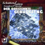 Schattensaiten Special Edition 03 - Der 13. Geburtstag