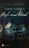 Faye Hell: Ghost Stories of Flesh and Blood ★★★