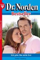 Patricia Vandenberg: Dr. Norden Bestseller 183 – Arztroman ★★★★★