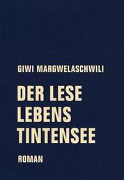 Der Leselebenstintensee - Roman