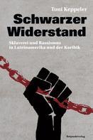 Toni Keppeler: Schwarzer Widerstand