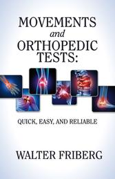 Movements and Orthopedic Tests: quick, easy, and reliable