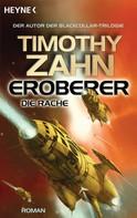 Timothy Zahn: Eroberer - Die Rache ★★★★