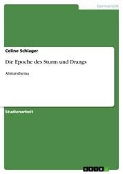Die Epoche des Sturm und Drangs - Abitursthema