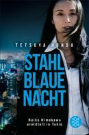 Tetsuya Honda: Stahlblaue Nacht ★★★★