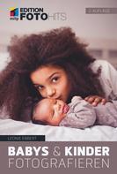 Leonie Ebbert: Babys & Kinder fotografieren ★★★★