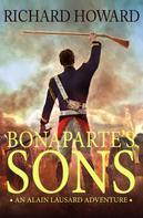 Richard Howard: Bonaparte's Sons
