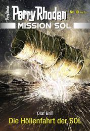 Mission SOL 10: Die Höllenfahrt der SOL