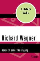 Hans Gál: Richard Wagner ★★★★★