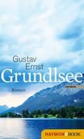 Gustav Ernst: Grundlsee