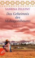 Sabrina Železný: Das Geheimnis des Mahagonibaums ★★★★
