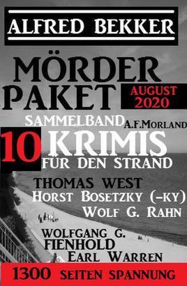 Mörder-Paket August 2020: Sammelband 10 Krimis für den Strand