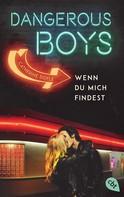 Catherine Doyle: Dangerous Boys - Wenn du mich findest ★★★★★