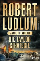 Robert Ludlum: Die Taylor-Strategie ★★★★