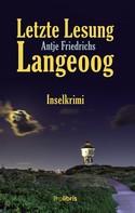 Antje Friedrichs: Letzte Lesung Langeoog ★★★★
