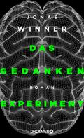 Jonas Winner: Das Gedankenexperiment ★★★
