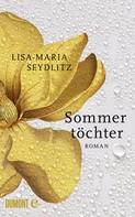 Lisa-Maria Seydlitz: Sommertöchter ★★★