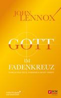 John Lennox: Gott im Fadenkreuz ★★★★