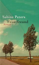 Feuerfreund - Roman