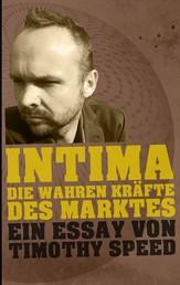 Intima - Die wahren Kräfte des Marktes