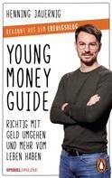 Henning Jauernig: Young Money Guide