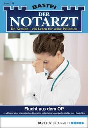 Der Notarzt - Folge 271 - Flucht aus dem OP