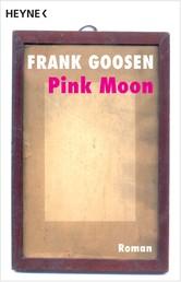 Pink Moon - Roman