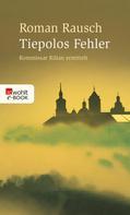 Roman Rausch: Tiepolos Fehler ★★★★