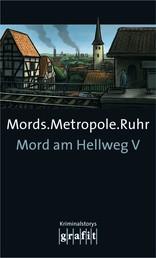 Mords.Metropole.Ruhr - Mord am Hellweg V