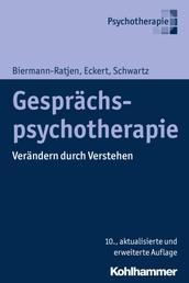 Gesprächspsychotherapie - Verändern durch Verstehen