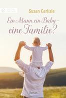 Susan Carlisle: Ein Mann, ein Baby - eine Familie? ★★★★