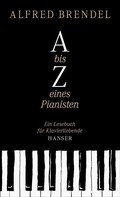 Alfred Brendel: A bis Z eines Pianisten ★★★