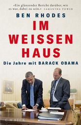 Im Weißen Haus - Die Jahre mit Barack Obama