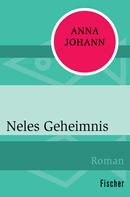 Anna Johann: Neles Geheimnis