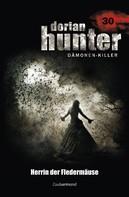 Ernst Vlcek: Dorian Hunter 30 - Herrin der Fledermäuse ★★