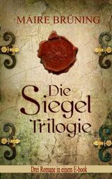 Die Siegel Trilogie