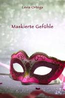 Levia Ortega: Maskierte Gefühle - Eine kleine Halloween-Geschichte ★★★★