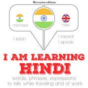 "I am learning Hindi - ""Listen, Repeat, Speak"" language learning course"