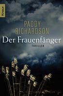 Paddy Richardson: Der Frauenfänger ★★★★
